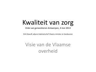 Visie van de Vlaamse overheid