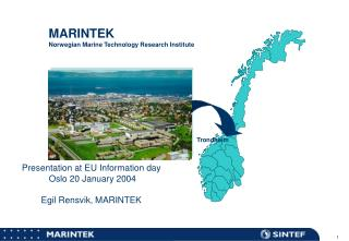 MARINTEK Norwegian Marine Technology Research Institute