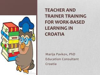 Teacher and  trainer training  for work-based learning in  Croatia
