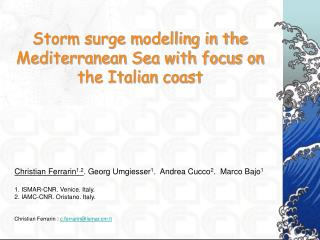 Storm surge modelling in the Mediterranean Sea with focus on the Italian coast