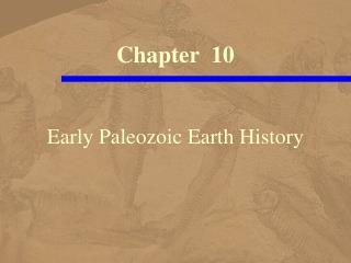 Early Paleozoic Earth History