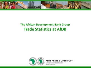 The African Development Bank Group Trade Statistics at AfDB
