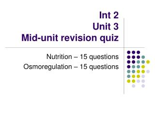 Int 2 Unit 3 Mid-unit revision quiz