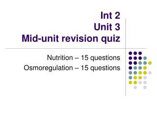 Int 2 Unit 3 Mid-unit revision quiz