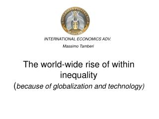 The world-wide rise of within inequality  ( because of globalization and technology)