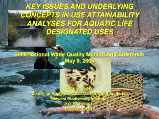 KEY ISSUES AND UNDERLYING CONCEPTS IN USE ATTAINABILITY ANALYSES FOR AQUATIC LIFE DESIGNATED USES