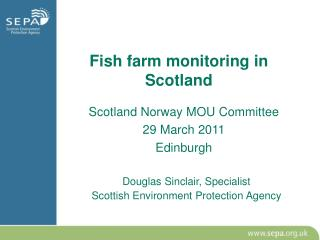 Fish farm monitoring in Scotland