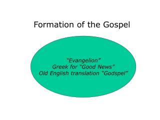 Formation of the Gospel