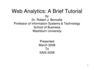 Presented  March 2008 To SAIS 2008