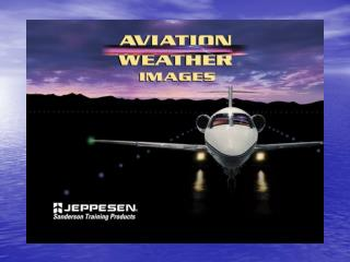 Ch 16 � Aviation Weather Resources