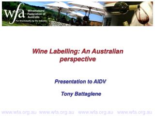 Wine Labelling: An Australian perspective