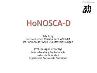 HoNOSCA -D