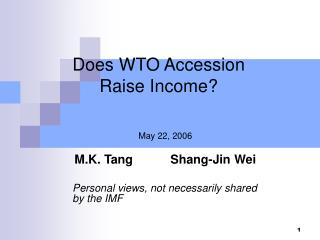 Does WTO Accession  Raise Income?