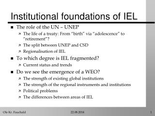 Institutional foundations of IEL