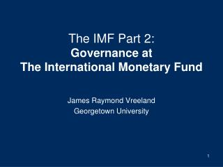 The IMF Part 2: Governance at The International Monetary Fund