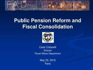 Public Pension Reform and Fiscal Consolidation