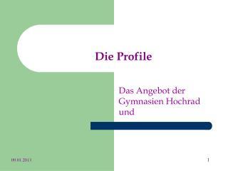 Die Profile