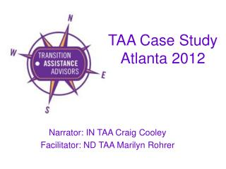 TAA Case Study Atlanta 2012