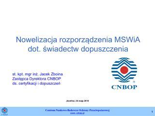 Nowelizacja rozporządzenia MSWiA dot. świadectw dopuszczenia