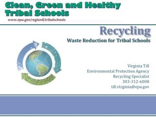 Recycling Waste Reduction for Tribal Schools