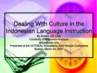 Dealing With Culture in the Indonesian Language Instruction