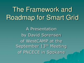 The Framework and Roadmap for Smart Grid