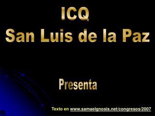 ICQ  San Luis de la Paz