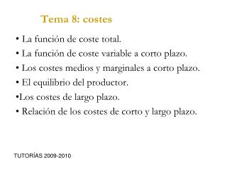 Tema 8: costes