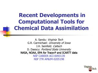 Recent Developments in Computational Tools for Chemical Data Assimilation