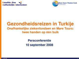 Gezondheidsreizen in Turkije Onafhankelijke ziekenfondsen en Mare Tours: twee handen op één buik