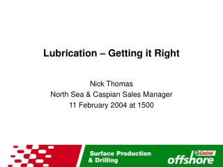 Lubrication � Getting it Right