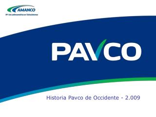 Historia Pavco de Occidente - 2.009