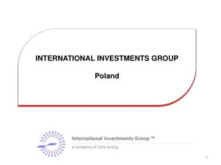 INTERNATIONAL INVESTMENTS GROUP Poland