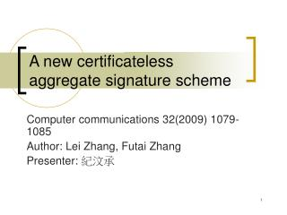 A new certificateless aggregate signature scheme