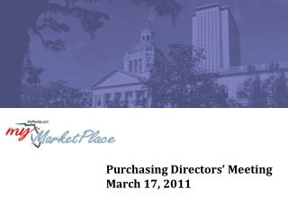 Purchasing Directors' Meeting March 17, 2011