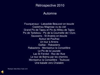 Rétrospective 2010 Automne
