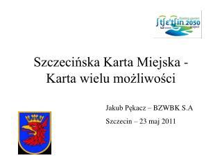 Szczecińska Karta Miejska -  Karta wielu możliwości