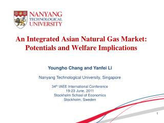 An Integrated Asian Natural Gas Market: Potentials and Welfare Implications