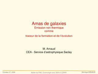 Amas de galaxies Emission non thermique  comme  traceur de la formation et de l'évolution