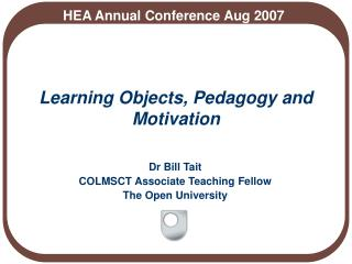 Learning Objects, Pedagogy and Motivation
