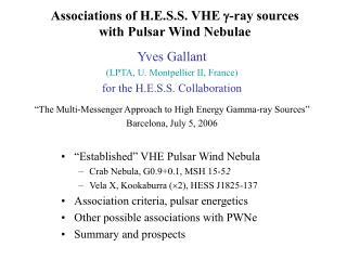 Associations of H.E.S.S. VHE   -ray sources with Pulsar Wind Nebulae