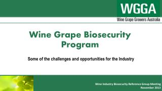 Wine Grape Biosecurity Program