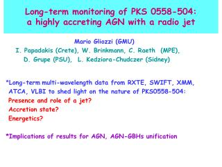 Long-term monitoring of PKS 0558-504: a highly accreting AGN with a radio jet