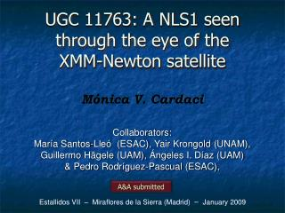 UGC 11763: A NLS1 seen through the eye of the  XMM-Newton satellite
