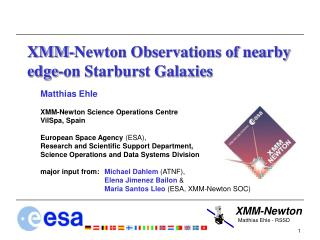 XMM-Newton Observations of nearby edge-on Starburst Galaxies