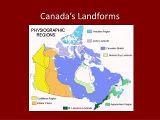 Canada s Landforms