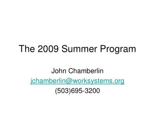 The 2009 Summer Program