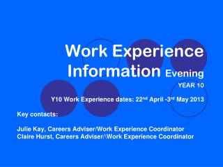 Work Experience Information  Evening