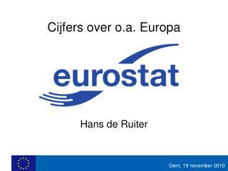Cijfers over o.a. Europa