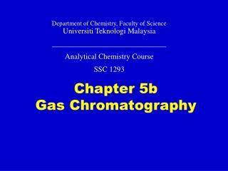 Chapter 5b Gas Chromatography